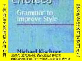 二手書博民逛書店Writers 罕見Choices: Grammar To Im