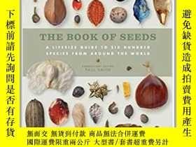 二手書博民逛書店罕見世界各地種子完全指南百科圖鑑The Book of Seed