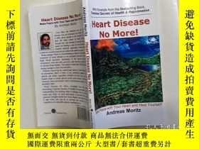 二手書博民逛書店英文原版罕見Heart Disease No More! - Andreas Moritz 心臟病了! -安德烈亞