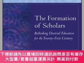 二手書博民逛書店預訂The罕見Formation Of Scholars: Rethinking Doctoral Educati