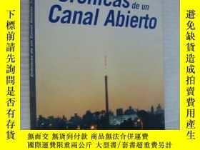 二手書博民逛書店西班牙語罕見Crónicas de un Canal Abier