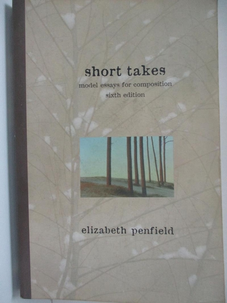 【書寶二手書T1/原文小說_AX7】Short Takes : Model Essays for Composition_Penfield