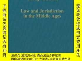 二手書博民逛書店Law罕見And Jurisdiction In The Middle Ages-中世紀的法律與司法Y4366