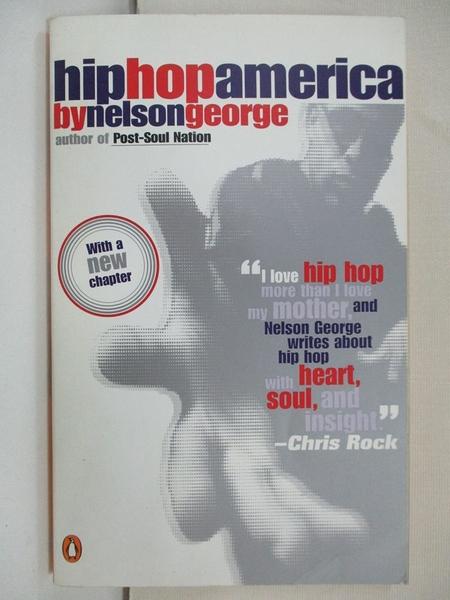 【書寶二手書T1/音樂_B9I】Hip Hop America_George, Nelson