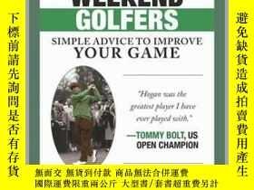 二手書博民逛書店Ben罕見Hogan s Tips for Weekend GolfersY410016 Ted Hunt S