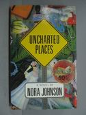 【書寶二手書T9/原文小說_PFB】Uncharted Places_Noba Johnson