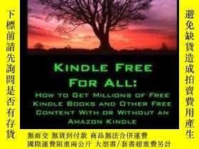 二手書博民逛書店Kindle罕見Free For AllY256260 Stephen Windwalker Createsp