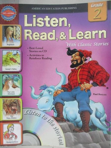 【書寶二手書T1/語言學習_JSP】Listen, Read, & Learn with Classic Stories:Grade 2_Paul Bunyan