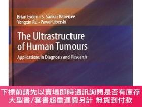 簡體書-十日到貨 R3YY【The Ultrastructure of Human Tumours: Applications ...