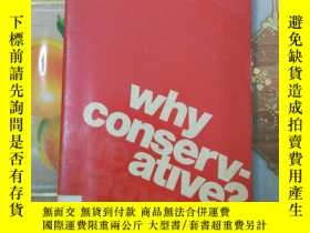 二手書博民逛書店Why罕見Conservative? by Timothy Ra