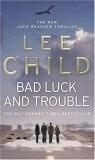 二手書博民逛書店 《Bad Luck and Trouble 霉運與麻煩》 R2Y ISBN:9780553818109│LeeChild()