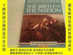二手書博民逛書店The罕見Birth Of The NationY256260 Arthur Meier Schlesinge