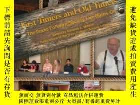 二手書博民逛書店First罕見Timers And Old Timers (publications Of The Texas F