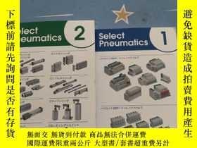 二手書博民逛書店SMC-Select罕見Pneumatics—1、2(日文原版,2冊合售,銅板彩印)Y23470 SMC- S
