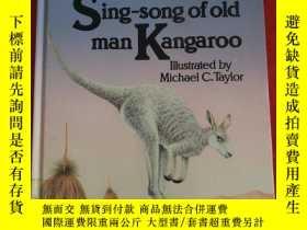 二手書博民逛書店The罕見Sing-song of old man KangarooY23470 詳見圖 詳見圖