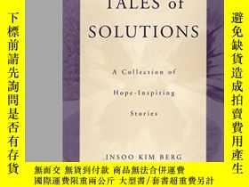 二手書博民逛書店Tales罕見Of Solutions: A Collectio