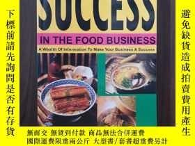 二手書博民逛書店SUCCESS罕見IN THE FOOD BUSINESS: A WEALTH OF INFORMATION TO