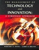 二手書博民逛書店《The Management of Technology and Innovation: A Strategic Approach》 R2Y ISBN:0324353650