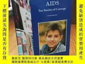二手書博民逛書店AIDS罕見TEN STORIES OF COURAGE (CO