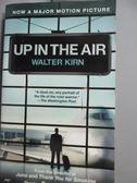 【書寶二手書T8/原文小說_JED】Up in the Air_Walter Kirn