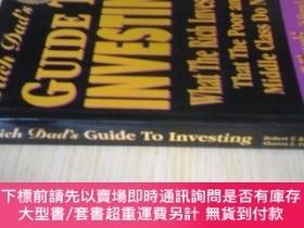 二手書博民逛書店英文原版罕見RICH DAD S GUIDE TO INVESTING: What the Rich Invest