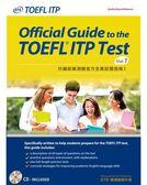 托福紙筆測驗官方全真試題指南I:Official Guide to the TOEFL ITP Test Vol. ..