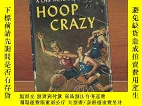 二手書博民逛書店Hoop罕見Crazy: The Lives Of Clair Bee And Chip HiltonY466