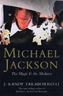 二手書博民逛書店 《Michael Jackson: The Magic and the Madness》 R2Y ISBN:0330420054│Pan MacMillan