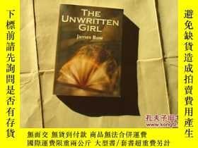 二手書博民逛書店THE罕見UNWRITTEN GIRL【746】Y10970 J