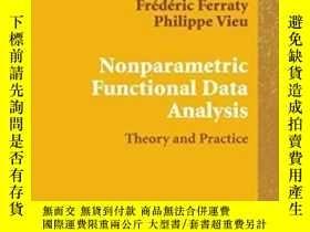 二手書博民逛書店Nonparametric罕見Functional Data Analysis-非參數函數數據分析Y43663