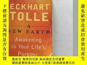 二手書博民逛書店eckhart罕見tolle a new earth awakening to your life's purpo
