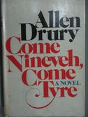 【書寶二手書T5/原文小說_MRR】Come Nineveh, Come Tyle_Allen