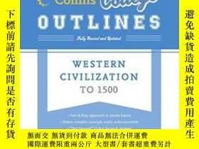 二手書博民逛書店Western罕見Civilization To 1500 (collins College Outlines)