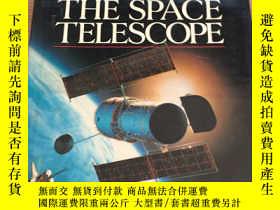 二手書博民逛書店THE罕見SPACE TELESCOPE 太空望遠鏡Y15491