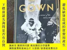 二手書博民逛書店ghe罕見gown A Novel of the Royal w