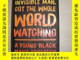二手書博民逛書店Invisible罕見Man, Got The Whole World Watching: A Young Bla