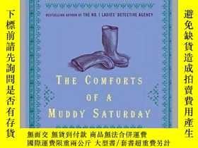 二手書博民逛書店The罕見Comforts of a Muddy Saturday愜意的周六下雨天,英文原版Y449990 A