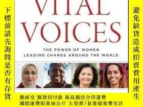 二手書博民逛書店Vital罕見Voices: The Power of Women Leading Change Around t