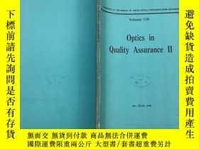 二手書博民逛書店Optics罕見in Quality AssuranceII光學