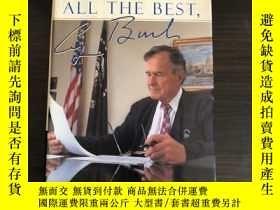 二手書博民逛書店All罕見the Best,George Bush:My Lif