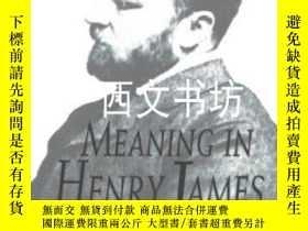 二手書博民逛書店【罕見】1993年Meaning In Henry James平