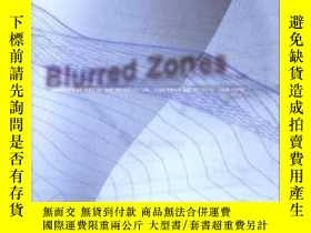 二手書博民逛書店Blurred罕見ZonesY364682 Peter Eisenman Monacelli 出版2003