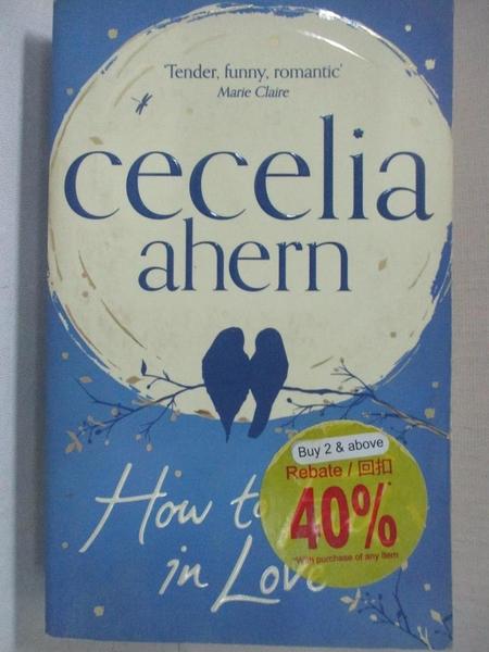 【書寶二手書T1/原文小說_A7R】How to Fall in Love_Ahern, Cecelia