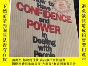 二手書博民逛書店How罕見to Have CONFIDENCE and POWER in Dealing with People