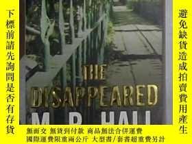 二手書博民逛書店英文原版罕見The Disappeared by M. R. H