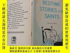 二手書博民逛書店bedtime罕見stories of the saints:聖徒的睡前故事Y200392