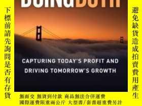 二手書博民逛書店Doing罕見Both: Capturing Today s Profit And Driving Tomorro