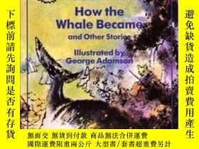 二手書博民逛書店How罕見The Whale Became And Other StoriesY256260 Ted Hugh