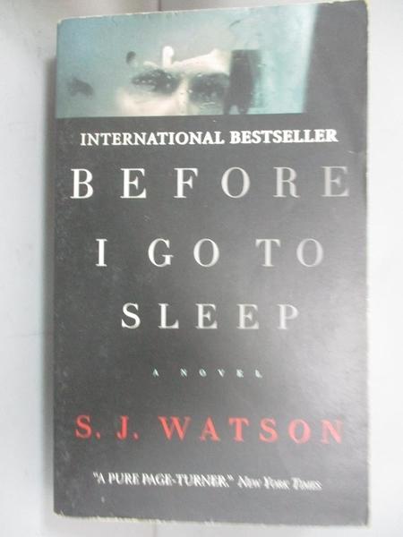 【書寶二手書T1/原文小說_NGC】Before I go to Sleep_S. J. Watson