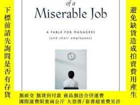 二手書博民逛書店The罕見Three Signs Of A Miserable Job-糟糕工作的三個標誌Y436638 Pa